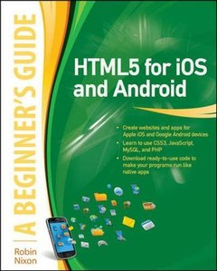 HTML5 for iOS and Android: A Beginner's Guide (Paperback)-cover