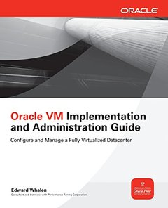 Oracle VM Implementation and Administration Guide (Paperback)-cover