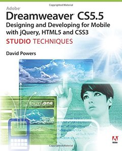 Adobe Dreamweaver CS5.5 Studio Techniques: Designing and Developing for Mobile with jQuery, HTML5, and CSS3 (Paperback)-cover
