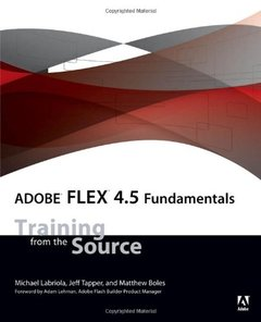 Adobe Flex 4.5 Fundamentals: Training from the Source (Paperback)-cover