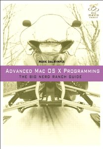 Advanced Mac OS X Programming: The Big Nerd Ranch Guide (Paperback)-cover