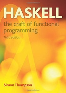 Haskell: The Craft of Functional Programming, 3/e(Paperback)