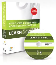 HTML5, CSS3, and jQuery with Adobe Dreamweaver CS5.5 Learn by Video (Hardcover)-cover