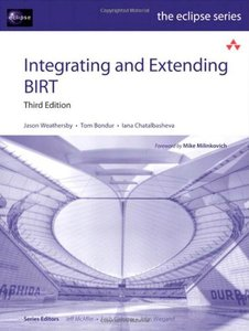 Integrating and Extending BIRT, 3/e (Paperback)-cover