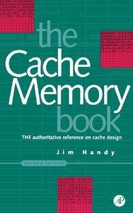 The Cache Memory Book, 2/e (Hardcover)
