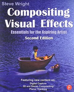 Compositing Visual Effects, 2/e : Essentials for the Aspiring Artist (Paperback)-cover