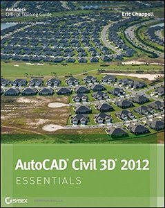 AutoCAD Civil 3D 2012 Essentials (Paperback)-cover