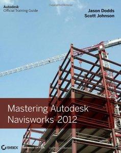 Mastering Autodesk Navisworks 2012 (Paperback)-cover