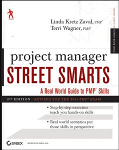 Project Manager Street Smarts, 2/e : A Real World Guide to PMP Skills (Paperback)-cover