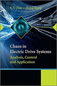 Chaos in Electric Drive Systems: Analysis, Control and Application (Hardcover)