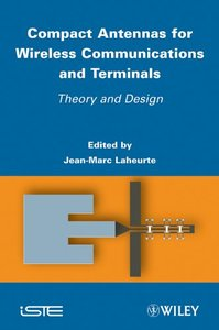 Compact Antennas for Wireless Communications and Terminals: Theory and Design (Hardcover)-cover
