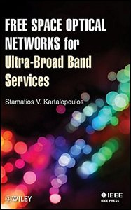 Free Space Optical Networks for Ultra-Broad Band Services (Hardcover)-cover