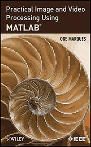 Practical Image and Video Processing Using MATLAB (Hardcover)-cover
