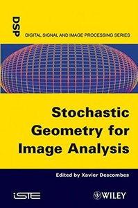 Stochastic Geometry for Image Analysis (Hardcover)