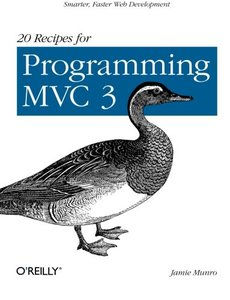 20 Recipes for Programming MVC 3: Faster, Smarter Web Development (Paperback)-cover