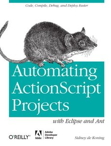 Automating ActionScript Projects with Eclipse and Ant (Paperback)-cover