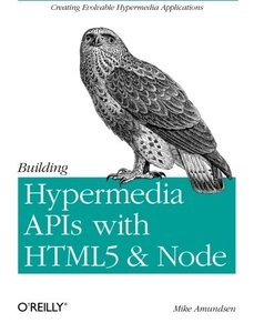 Building Hypermedia APIs with HTML5 and Node (Paperback)-cover