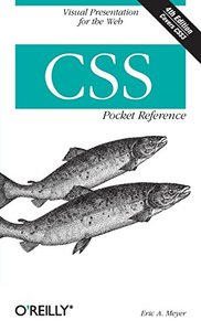 CSS Pocket Reference ( Pocket Reference (O'Reilly) ) (4TH ed.)