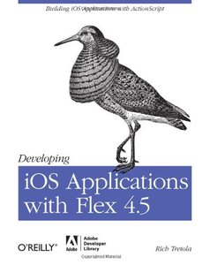 Developing iOS Applications with Flex 4.5 (Paperback)-cover