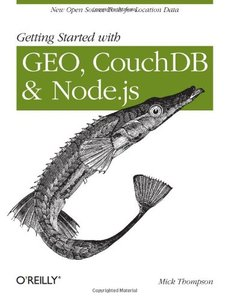 Getting Started with GEO, CouchDB, and Node.js (Paperback)-cover