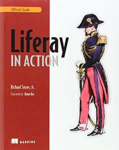 Liferay in Action: The Official Guide to Liferay Portal Development (Paperback)