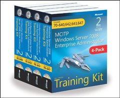 MCITP Windows Server 2008 Enterprise Administrator, 2/e : Training Kit 4-Pack: Exams 70-640, 70-642, 70-643, 70-647 (Paperback)-cover