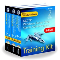 MCITP Windows Server 2008 Server Administrator, 2/e : Training Kit 3-Pack: Exams 70-640, 70-642, 70-646 (Paperback)-cover