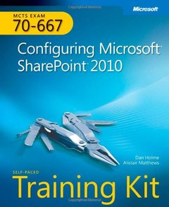 MCTS Self-Paced Training Kit (Exam 70-667), 2/e : Configuring Microsoft SharePoint 2010 (Paperback)-cover