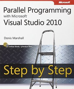 Parallel Programming with Microsoft Visual Studio 2010 Step by Step (Paperback)-cover