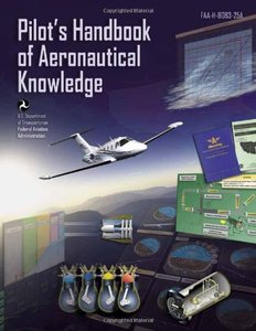 Pilot's Handbook of Aeronautical Knowledge: FAA-H-8083-25A (Paperback)-cover