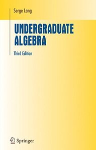 Undergraduate Algebra, 3/e (Hardcover)-cover