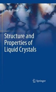Structure and Properties of Liquid Crystals (Hardcover)