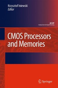 CMOS Processors and Memories (Hardcover)-cover