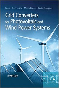 Grid Converters for Photovoltaic and Wind Power Systems (Hardcover)