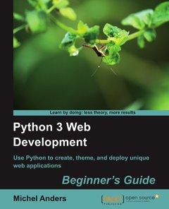 Python 3 Web Development Beginner's Guide (Paperback)-cover