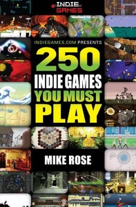 250 Indie Games You Must Play (Paperback)-cover