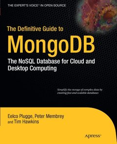 The Definitive Guide to MongoDB: The NoSQL Database for Cloud and Desktop Computing (Paperback)-cover