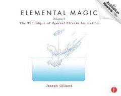 Elemental Magic, Volume II: The Technique of Special Effects Animation (Paperback)-cover