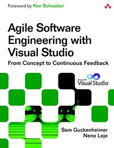 Agile Software Engineering with Visual Studio: From Concept to Continuous Feedback, 2/e (Paperback)-cover