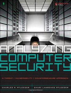Analyzing Computer Security: A Threat / Vulnerability / Countermeasure Approach (Hardcover)-cover