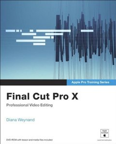 Apple Pro Training Series: Final Cut Pro X (Paperback)-cover