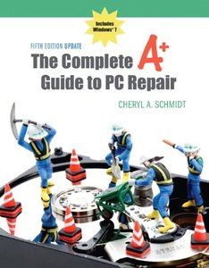 The Complete A+ Guide to PC Repair, 5/e (Paperback)