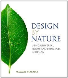 Design by Nature: Using Universal Forms and Principles in Design (Paperback)-cover