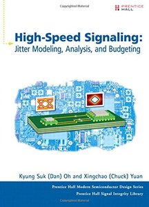 High-Speed Signaling: Jitter Modeling, Analysis, and Budgeting (Hardcover)-cover