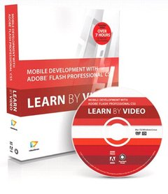 Mobile Development with Adobe Flash Professional CS5.5 and Flash Builder 4.5: Learn by Video (Hardcover)-cover