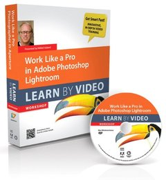Work Like a Pro in Adobe Photoshop Lightroom: Learn by Video (Hardcover)-cover