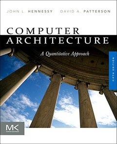 Computer Architecture: A Quantitative Approach, 5/e (Paperback)-cover