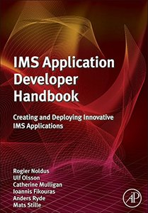 IMS Application Developer's Handbook: Creating and Deploying Innovative IMS Applications (Hardcover)-cover