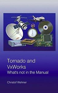 Tornado and VxWorks (Paperback)