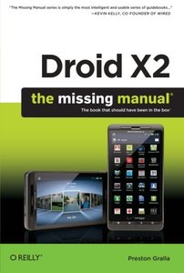 Droid X2: The Missing Manual, 2/e (Paperback)